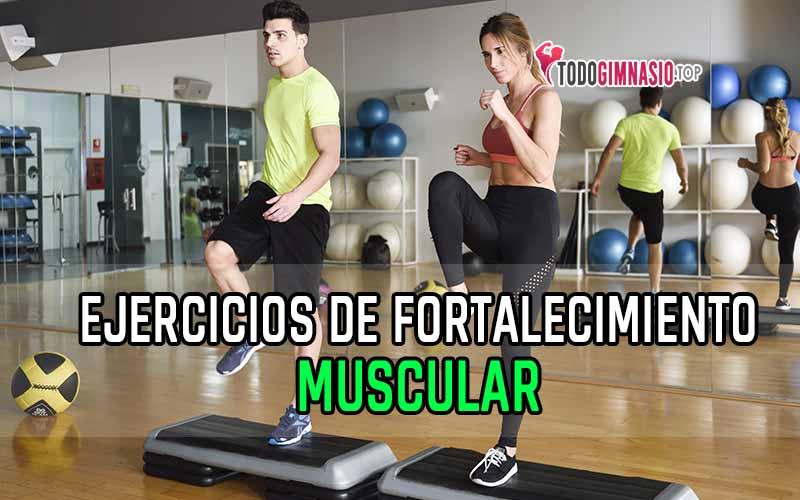 ejercicios de fortalecimiento muscular top7