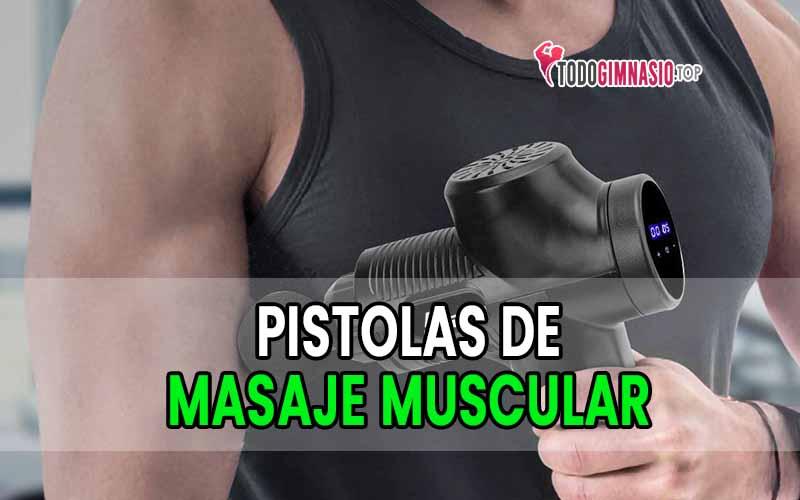 mejores pistolas de masaje muscular