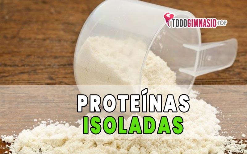 que son las proteinas isoladas