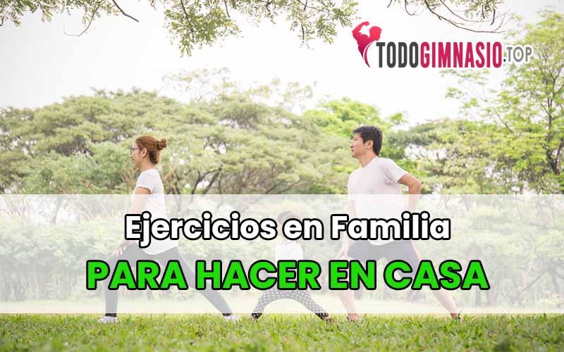 ejercicios en familia para hacer en casa