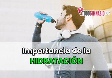 La importancia de la hidratación en la actividad física, deportes y ejercicios