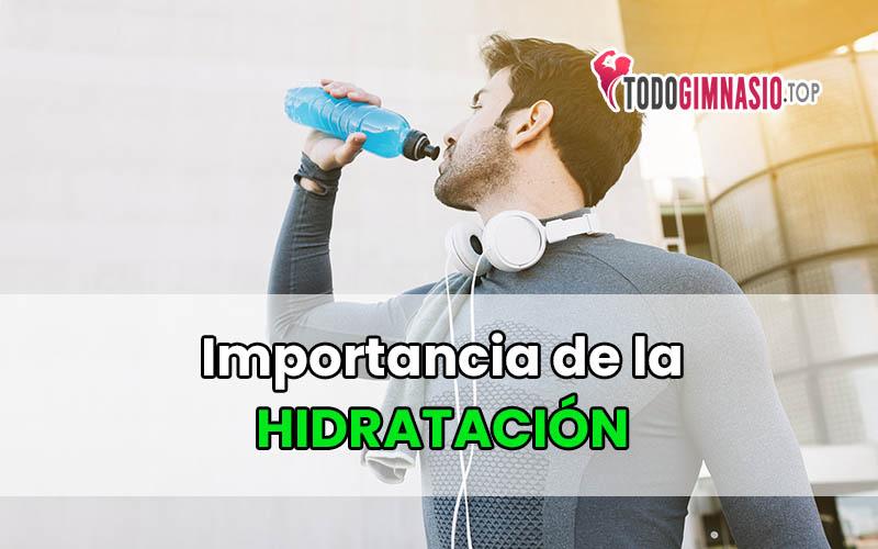 importancia de la hidratacion al hacer ejercicios